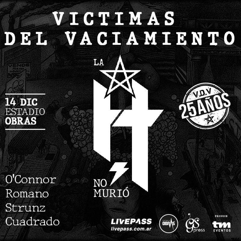 """La H No Murió presenta """"Víctimas Del Vaciamiento"""" 25 Aniversario"""