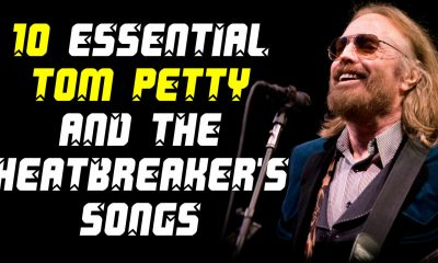 10 essential Tom Petty & The Heatbreakers songs