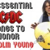 20 essential ACDC songs to honor Malcolm Young's memory
