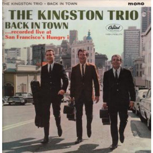 Back In Town by The Kingston Trio