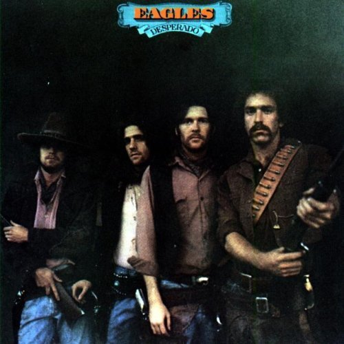 Desperado by The Eagles