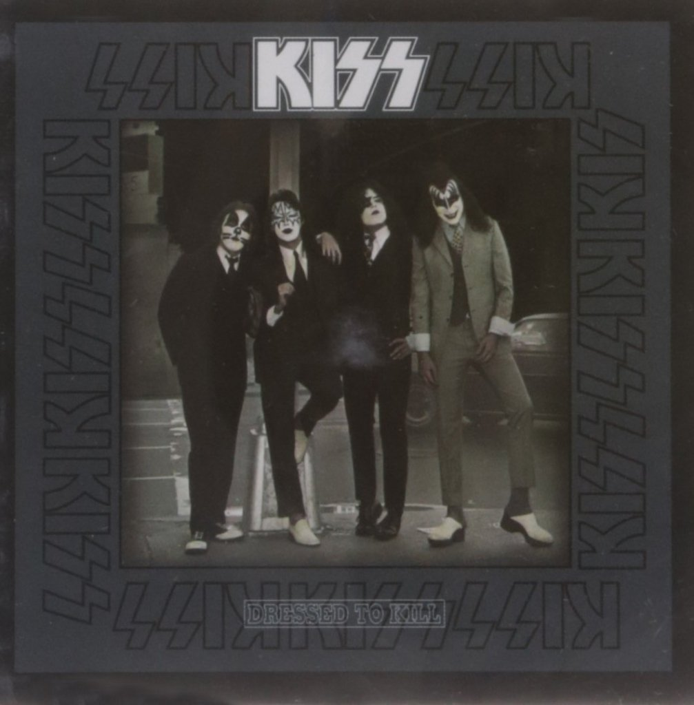 Dressed To Kill by KISS