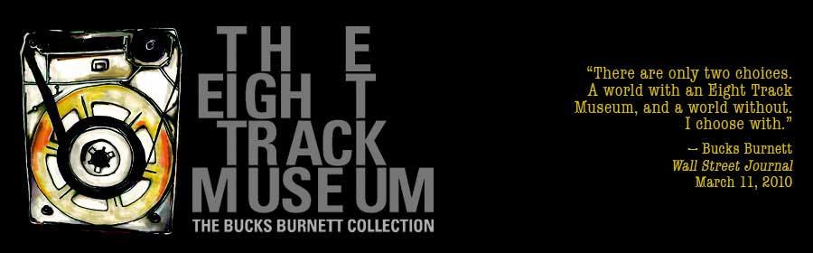 Eight Track Museum
