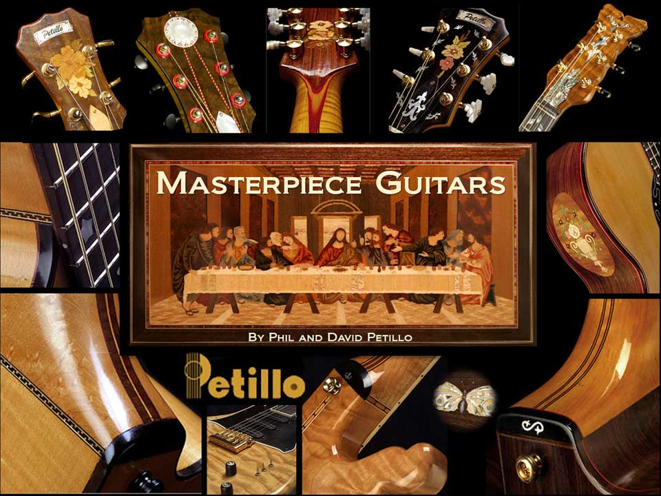 Petillo Masterpiece Guitars