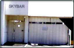 The SkyBar – Long popular with Rock and Rollers