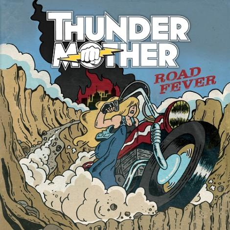 THUNDERMOTHER - Road fever (2015)