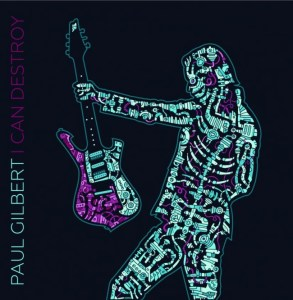 Paul Gilbert_I Can Destroy