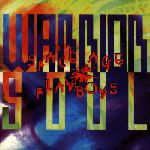 WARRIOR SOUL - The space age playboys (1994)
