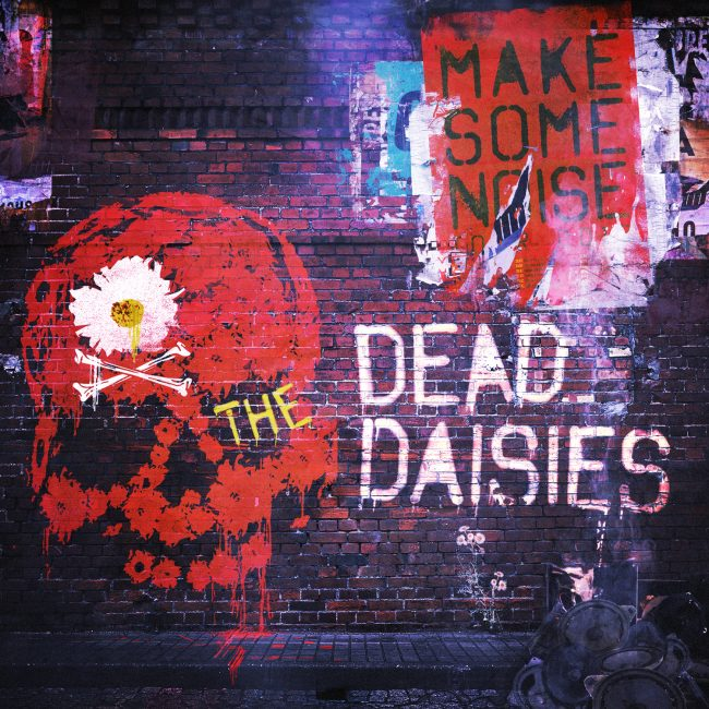 THE DEAD DAISIES - Make some noise (2016)