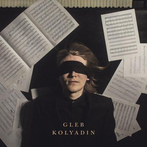 GLEB KOLYADIN - Disco en solitario con invitados de lujo