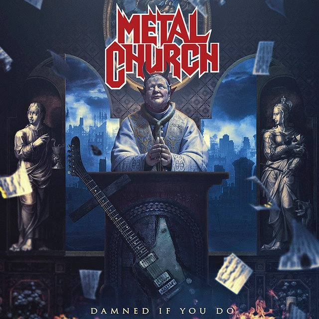 "METAL CHURCH - Nuevo disco ""Damned If You Do"""