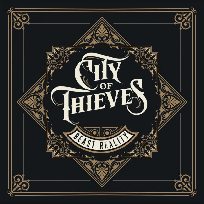 CITY OF THIEVES - Reality beast (2018) review
