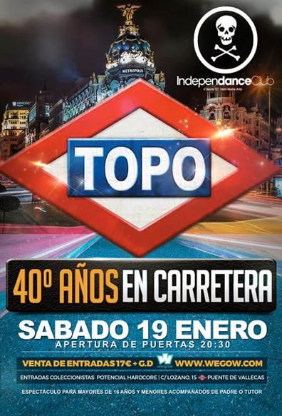 """TOPO - Concierto """"40 años en carretera"""""""
