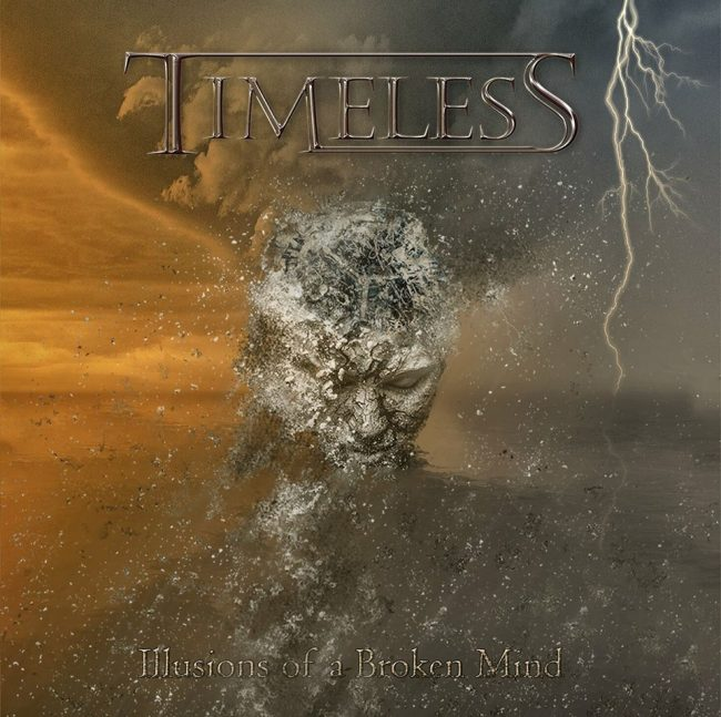 TIMELESS - Illusions of a broken mind (2018) review