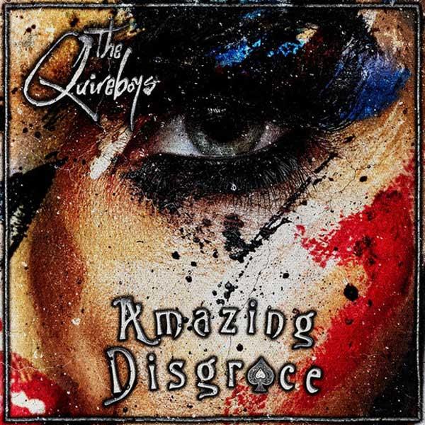 "THE QUIREBOYS - Nuevo álbum ""Amazing disgrace"""