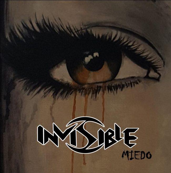 """INVISIBLE - Nuevo disco """"Miedo"""""""