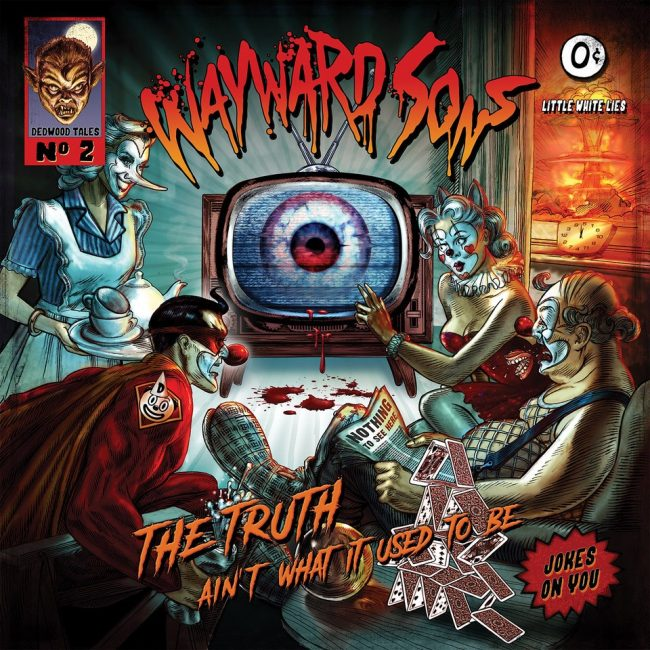 WAYWARD SONS – The truth ain't what used to be (2019) – Review 8,5/10