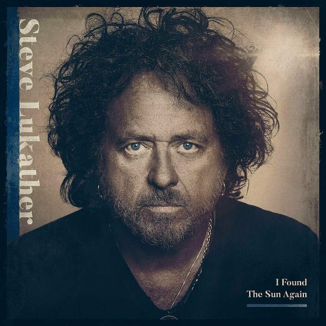 STEVE LUKATHER - I Found The Sun Again (2021) Review   Rock Angels Web &  Radio