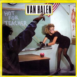 Van Halen Hot For Teacher