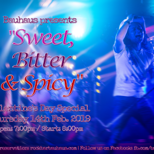 """Sweet, Bitter & Spicy"" - Valentine's Day Special Rock Nite"