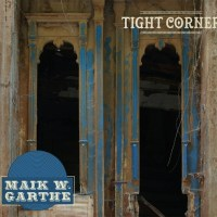 Maik W. Garthe – Tight Corner