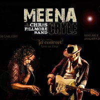 Meena Cryle & The Chris Fillmore Band – In Concert