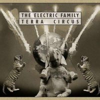 The Electric Family – Terra Circus