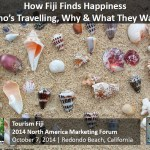 Tourism Fiji 2014 North American Marketing Conference – How Fiji Finds Happiness