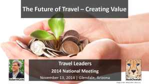Travel Leaders Annual Conference – The Future of Travel, Creating Value