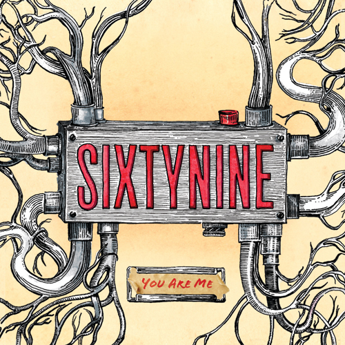 sixtynine - you are me