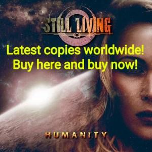 still living - humanity - last copies