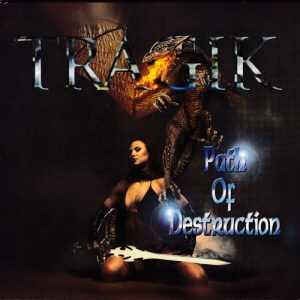 Tragik - path of destruction
