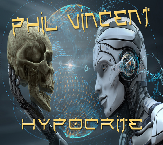 Phil Vincent - Hypocrite