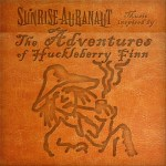 sunrise auranaut - the adventures of huckleberry finn