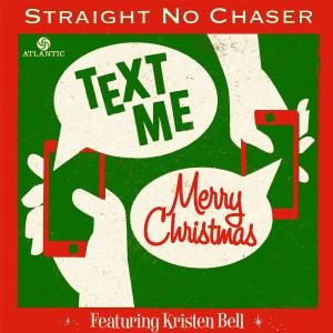 Straight No Chaser -