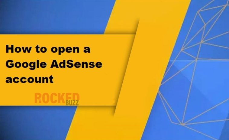How to open a Google AdSense account