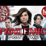 Pandemic   Coronavirus Movie   PART 2