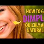 How To Get Dimples Quickly to Make Everyone Go Awww
