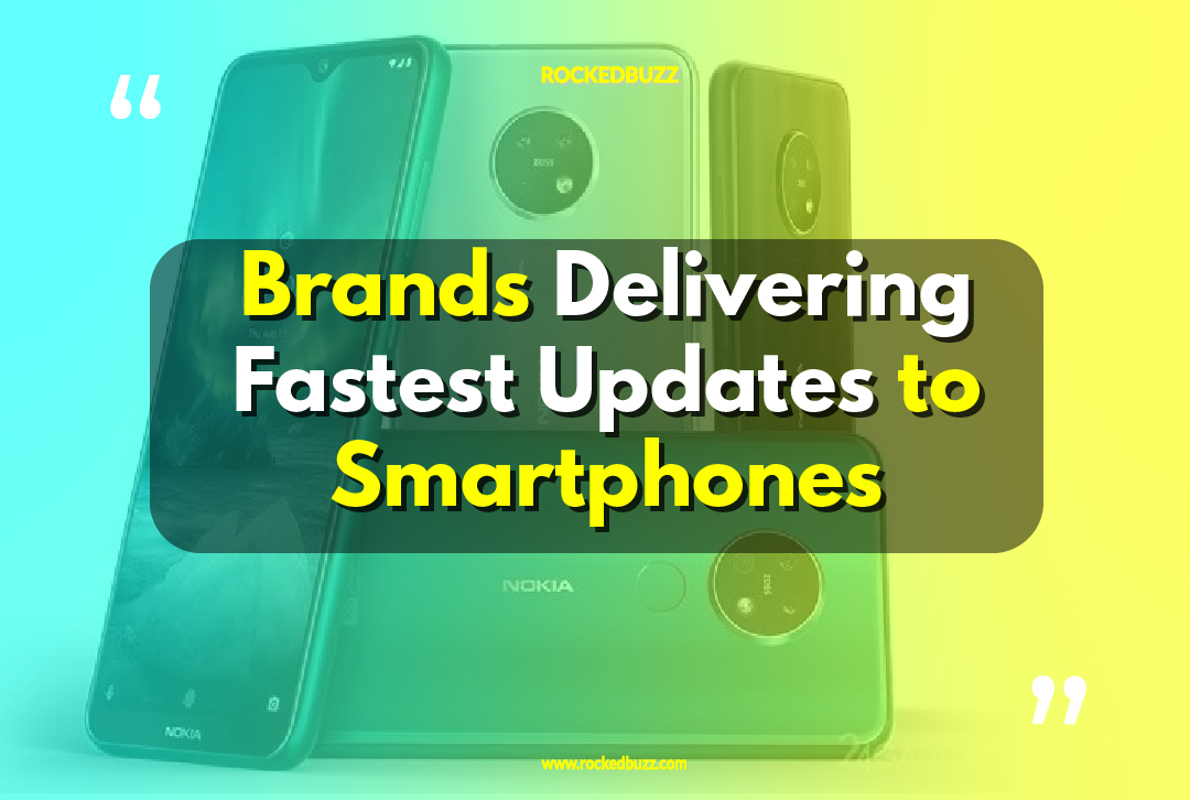 Brands Delivering Fastest Updates to Smartphones rockedbuzz