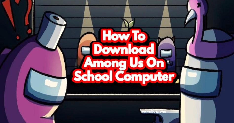 Among Us On School Computer