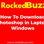 How To Download Photoshop in Laptop