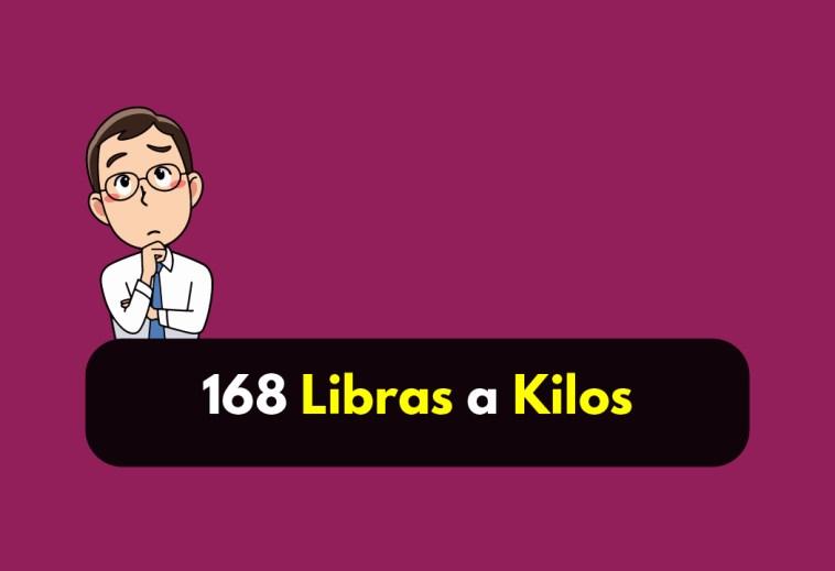 168 Libras a Kilos