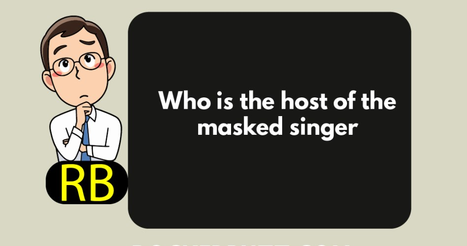 Who is the host of the masked singer