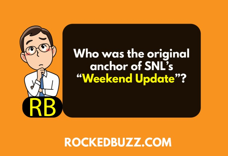 """QA: Who was the original anchor of SNL's """"Weekend Update""""?"""