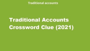 traditional accounts crossword clue