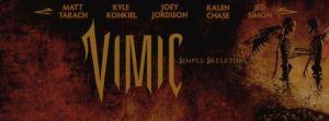 換湯不換藥的代表,Joey Jordison 的新團 Vimic