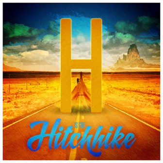 H is for Hitchhike