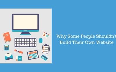 Why Some People Shouldn't Build Their Own Website