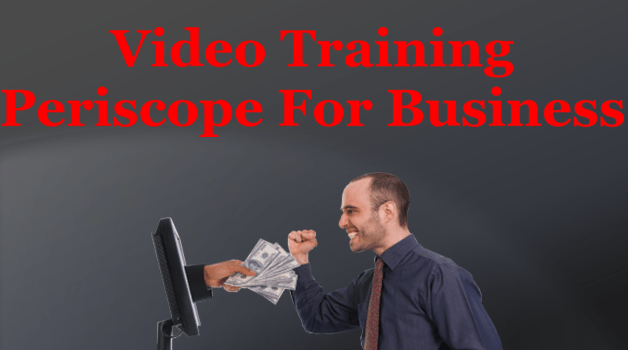 Using periscope for business video training