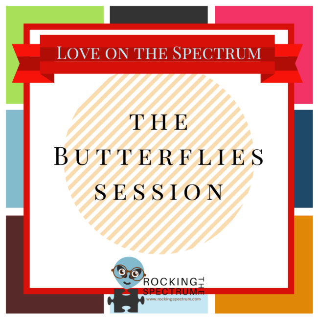 Love on the spectrum butterflies session